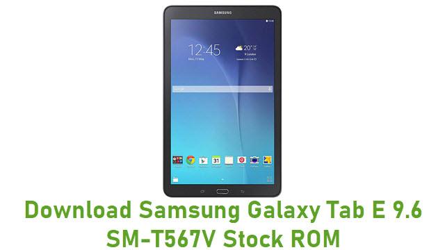 Download Samsung Galaxy Tab E 9.6 SM-T567V Stock ROM