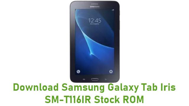 Download Samsung Galaxy Tab Iris SM-T116IR Stock ROM