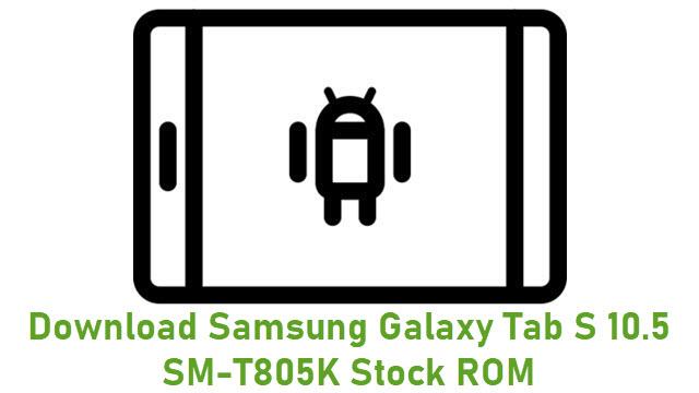 Download Samsung Galaxy Tab S 10.5 SM-T805K Stock ROM