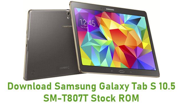 Download Samsung Galaxy Tab S 10.5 SM-T807T Stock ROM