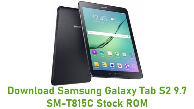 Download Samsung Galaxy Tab S2 9.7 SM-T815C Stock ROM