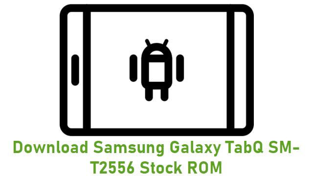 Download Samsung Galaxy TabQ SM-T2556 Stock ROM