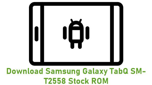 Download Samsung Galaxy TabQ SM-T2558 Stock ROM