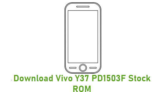 Download Vivo Y37 PD1503F Stock ROM