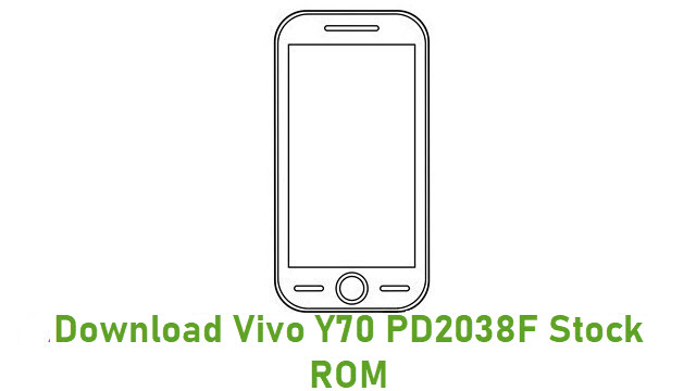 Download Vivo Y70 PD2038F Stock ROM