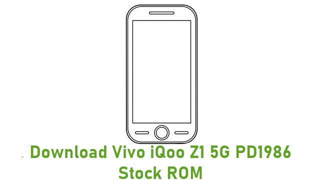 Download Vivo iQoo Z1 5G PD1986 Stock ROM