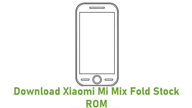 Download Xiaomi Mi Mix Fold Stock ROM
