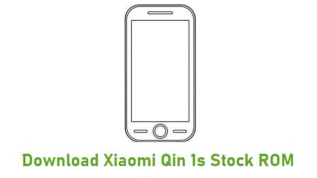 Download Xiaomi Qin 1s Stock ROM