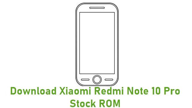 Download Xiaomi Redmi Note 10 Pro Stock ROM