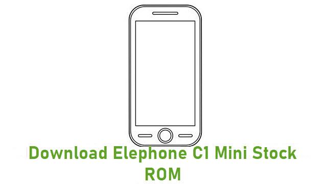 Download Elephone C1 Mini Stock ROM