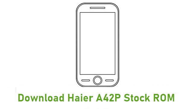 Download Haier A42P Stock ROM