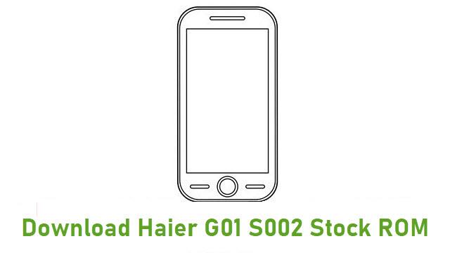 Download Haier G01 S002 Stock ROM