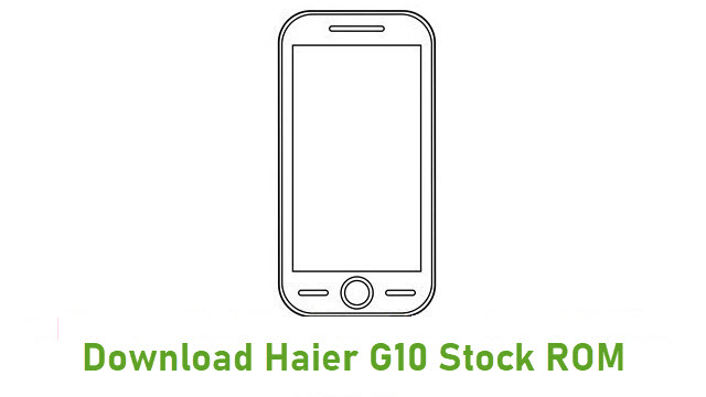Download Haier G10 Stock ROM