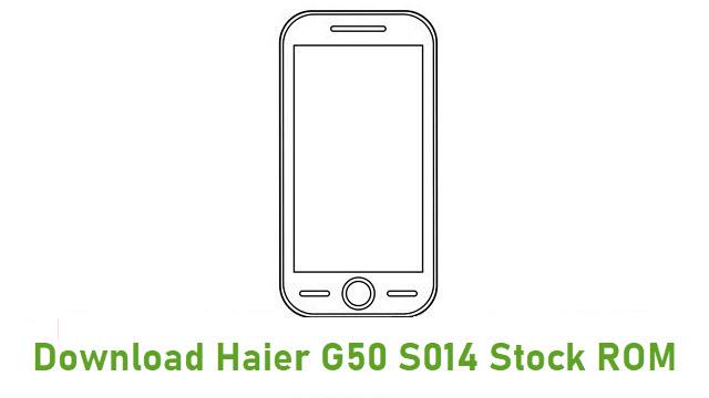 Download Haier G50 S014 Stock ROM