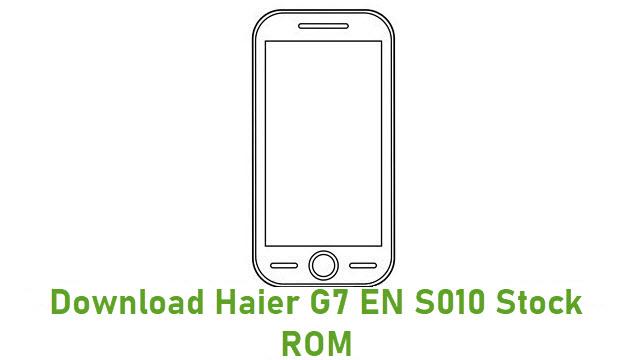Download Haier G7 EN S010 Stock ROM