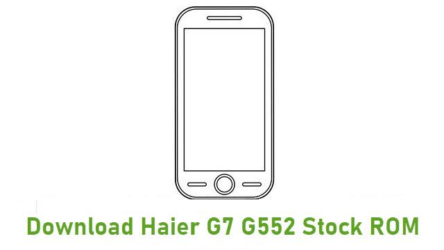 Download Haier G7 G552 Stock ROM