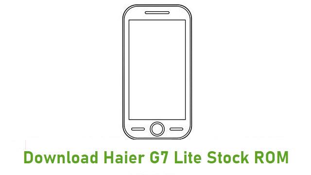 Download Haier G7 Lite Stock ROM