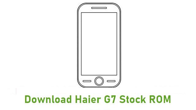 Download Haier G7 Stock ROM