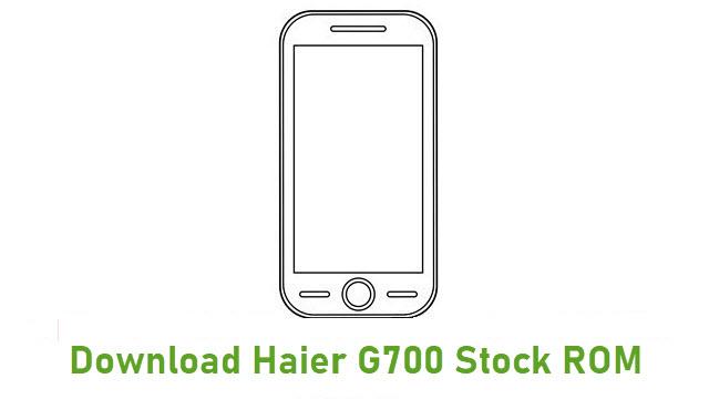 Download Haier G700 Stock ROM
