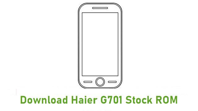 Download Haier G701 Stock ROM