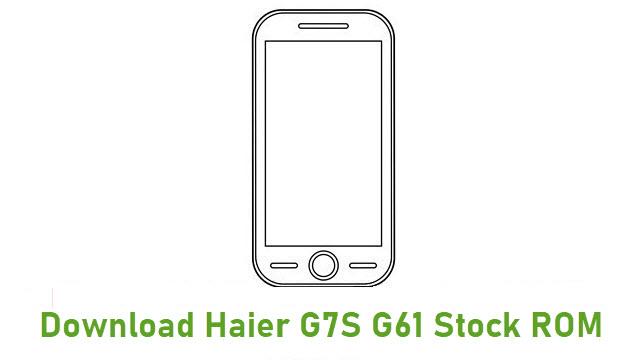 Download Haier G7S G61 Stock ROM