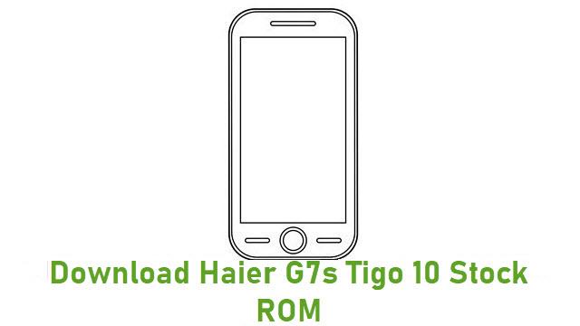 Download Haier G7s Tigo 10 Stock ROM
