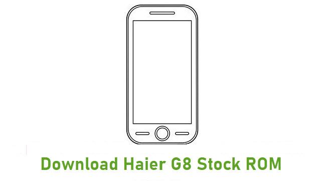Download Haier G8 Stock ROM