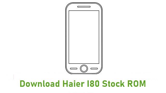 Download Haier I80 Stock ROM