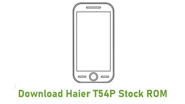 Download Haier T54P Stock ROM
