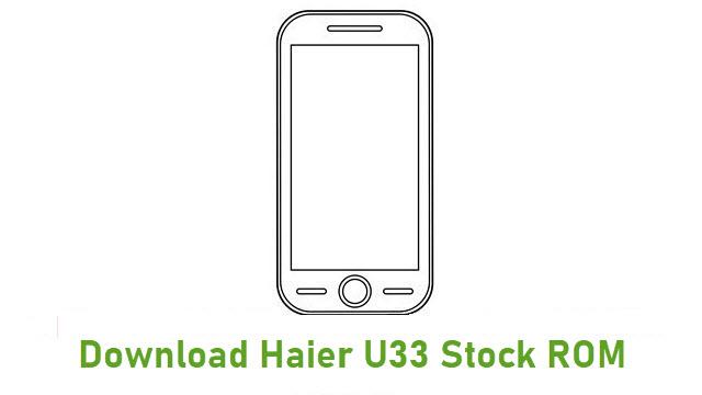 Download Haier U33 Stock ROM