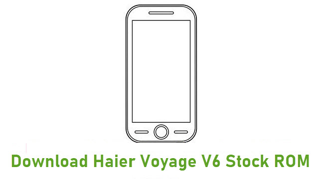 Download Haier Voyage V6 Stock ROM