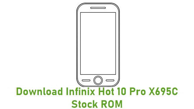 Download Infinix Hot 10 Pro X695C Stock ROM