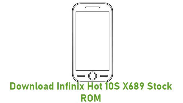 Download Infinix Hot 10S X689 Stock ROM