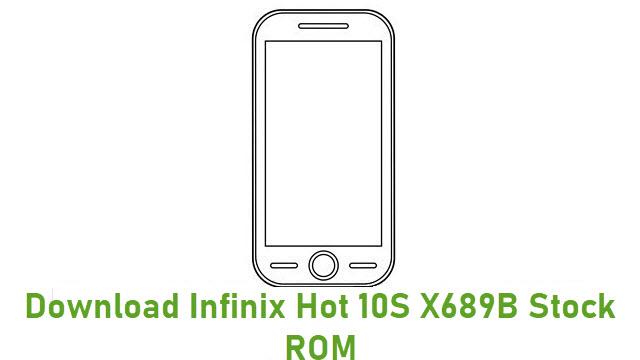 Download Infinix Hot 10S X689B Stock ROM