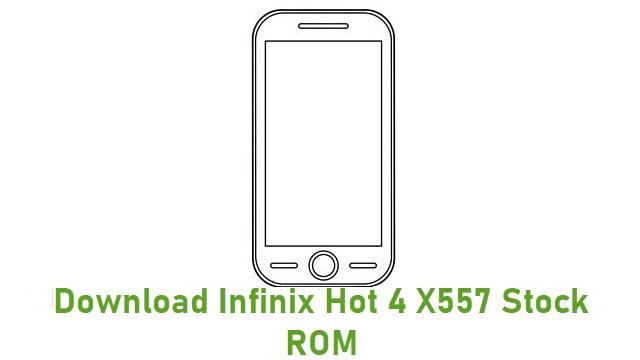 Download Infinix Hot 4 X557 Stock ROM