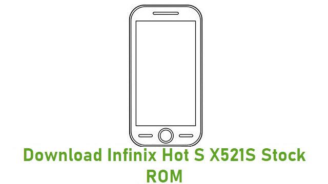 Download Infinix Hot S X521S Stock ROM