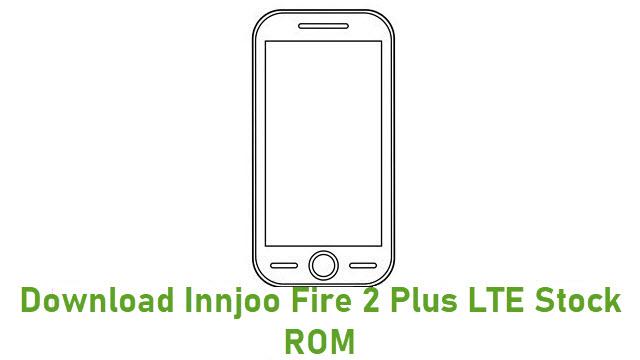 Download Innjoo Fire 2 Plus LTE Stock ROM