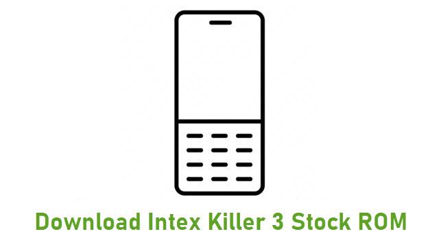 Download Intex Killer 3 Stock ROM