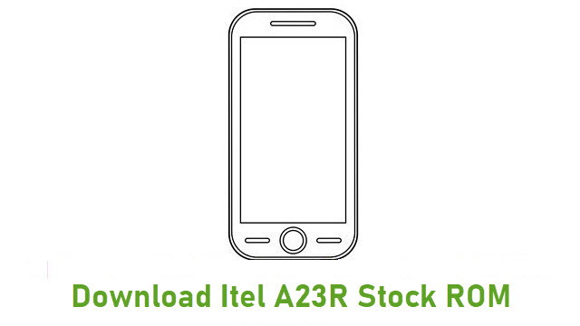 Download Itel A23R Stock ROM