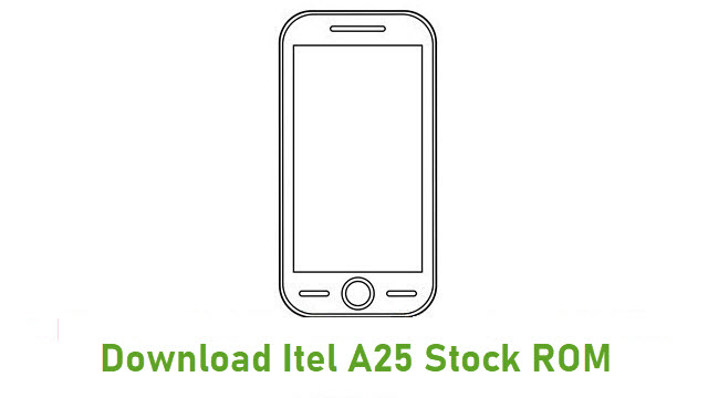 Download Itel A25 Stock ROM