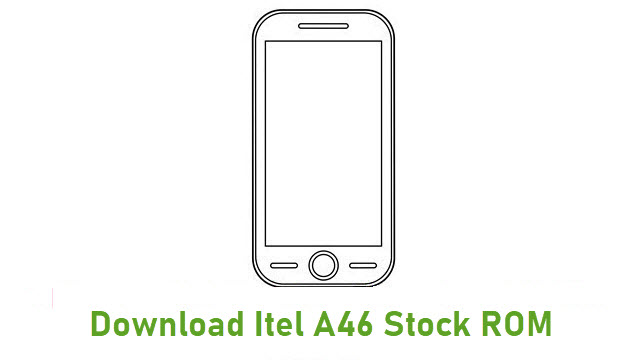Download Itel A46 Stock ROM