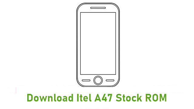 Download Itel A47 Stock ROM