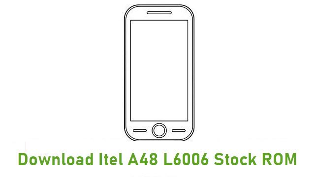 Download Itel A48 L6006 Stock ROM