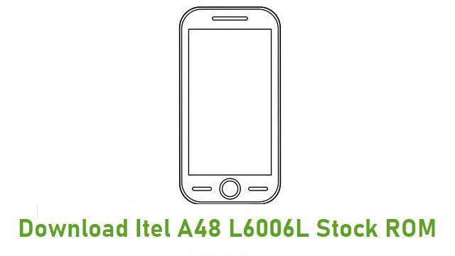 Download Itel A48 L6006L Stock ROM