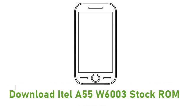 Download Itel A55 W6003 Stock ROM
