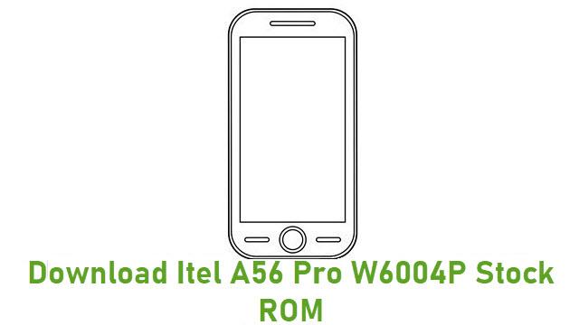 Download Itel A56 Pro W6004P Stock ROM