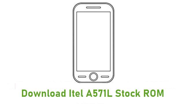 Download Itel A571L Stock ROM