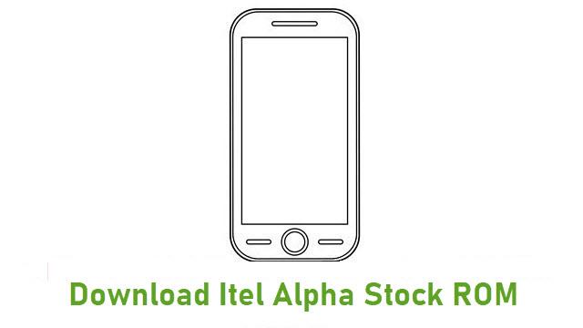 Download Itel Alpha Stock ROM