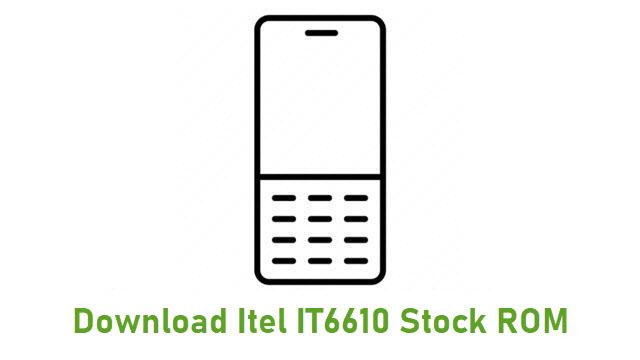 Download Itel IT6610 Stock ROM