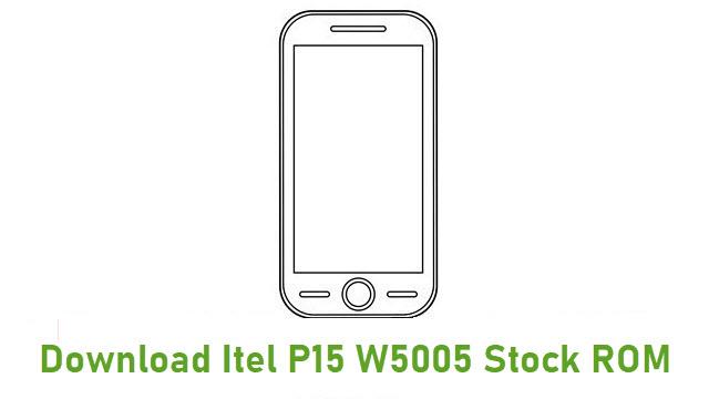 Download Itel P15 W5005 Stock ROM